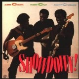 Showdown! Lyrics Albert Collins, Johnny Copeland & Robert Cray