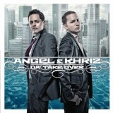 Da' Take Over Lyrics Angel & Khriz