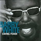 Staying Power Lyrics Barry White