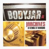 Jarchives: 10 Years Of Bodyjar Lyrics Bodyjar