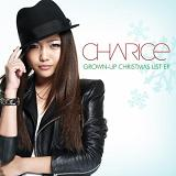 Grown-Up Christmas List (EP) Lyrics Charice