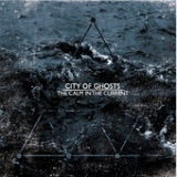 The Calm in the Current Lyrics City of Ghosts