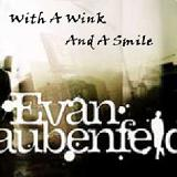 With A Wink And A Smile Lyrics Evan Taubenfeld