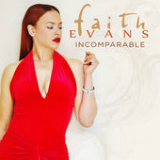 Incomparable Lyrics Faith Evans