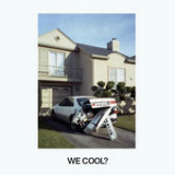 We Cool? Lyrics Jeff Rosenstock