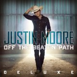 Off the Beaten Path Lyrics Justin Moore
