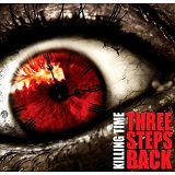 Three Steps Back Lyrics Killing Time