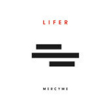 Lifer Lyrics MercyMe