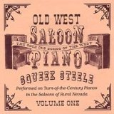 Old West Saloon Piano Vol. 1 Lyrics Squeek Steele