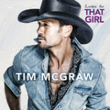 Lookin' For That Girl (Single) Lyrics Tim McGraw