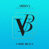 Arriva Lyrics Varry Brava
