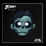 Game Time EP Lyrics Zomboy