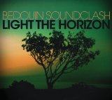 Light The Horizon Lyrics Bedouin Soundclash