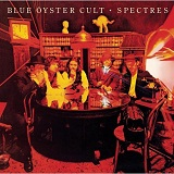 Spectres Lyrics Blue Oyster Cult