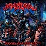 Boundless Obscenity Lyrics Brain Drill