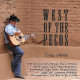 West of the Pecos Lyrics Doug Jeffords