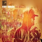 We Major Lyrics Fort Minor
