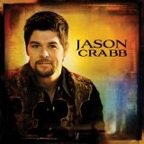 Jason Crabb Lyrics Jason Crabb