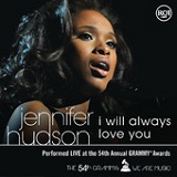 I Will Always Love You (Live At the 54th Annual Grammy Awards) (Single) Lyrics Jennifer Hudson