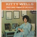 Kitty Wells Sings Songs Made Famous By Jim Reeves Lyrics Kitty Wells