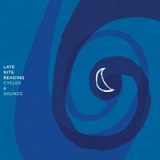 Cycles And Sounds (EP) Lyrics Late Nite Reading