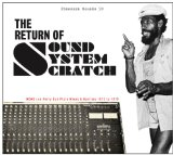 The Return Of Sound System Scratch Lyrics Lee 'Scratch' Perry & The Upsetters
