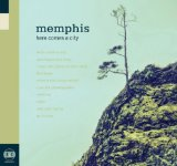 Here Comes A City Lyrics Memphis