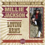 Loving Arms: the Soul Country Collection Lyrics Millie Jackson
