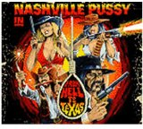From Hell To Texas Lyrics Nashville Pussy