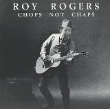 Chops Not Chaps Lyrics Roy Rogers