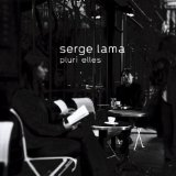 Miscellaneous Lyrics Serge Lama