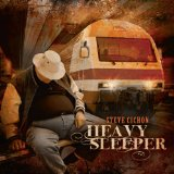 Heavy Sleeper Lyrics Steve Cichon