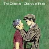 Chorus of Fools (Single) Lyrics The Crookes