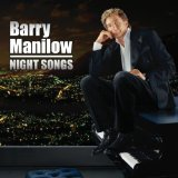 Night Songs Lyrics Barry Manilow