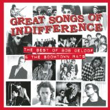 Great Songs Of Indifference: The Bob Geldof Lyrics Bob Geldof