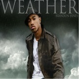 Weather (EP) Lyrics Brandon Hines