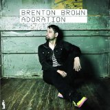 Adoration Lyrics Brenton Brown