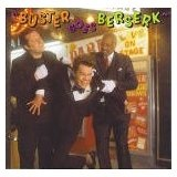 Buster Goes Berserk Lyrics Buster Poindexter