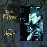 Home Again Lyrics David Wilcox