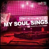 My Soul Sings Lyrics Delirious?