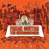 The Smorgasbord Lyrics Freak Guitar