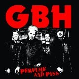 Perfume And Piss Lyrics GBH
