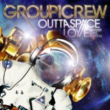 Outta Space Love Lyrics Group 1 Crew