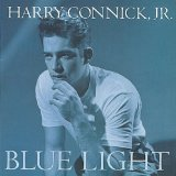 Blue Light, Red Light Lyrics Harry Connick, Jr.