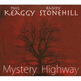 Mystery Highway Lyrics Phil Keaggy And Randy Stonehill