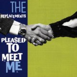 Pleased To Meet Me Lyrics Replacements