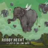 Last Of The Long Days Lyrics Robby Hecht