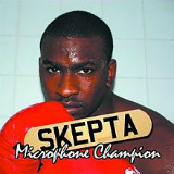 Microphone Champion Lyrics Skepta