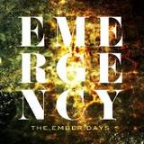 Emergency Lyrics The Ember Days