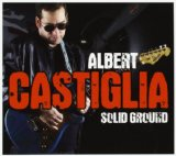 Solid Ground Lyrics Albert Castiglia